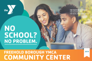 Open House During School Break @ Freehold Borough YMCA Community Center   Freehold   New Jersey   United States